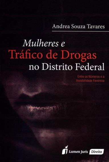 Mulheres E Tráfico De Drogas No Distrito Federal
