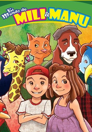 Imagen 1 de 1 de Libro Infantil El Mundo De Mili Y Manu