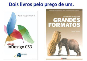 Grandes Ideias Requerem G. Formatos E Adobe Indesign Cs3