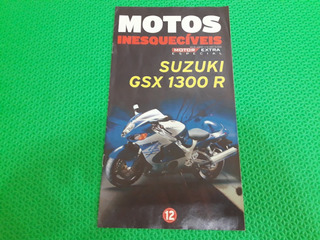 Revista Fascículo Motos Inesquecíveis Moto Suzuki Gsx 1300 R