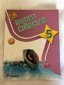 Livro De Ciências Do 5º Ano Ef Da Col. Buritis - Ed. Moderna