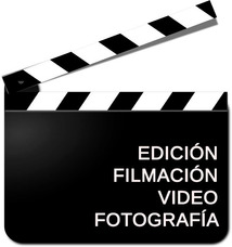 Filmacion , Edicion , Video