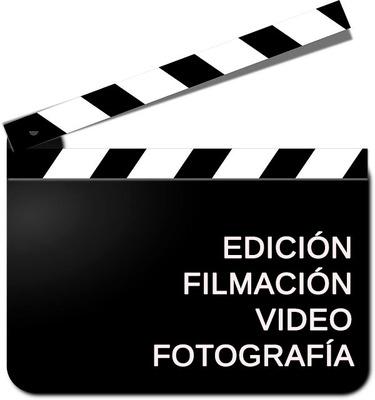 Filmacion , Edicion , Video