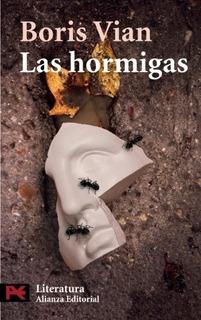 Las Hormigas, Boris Vian, Alianza