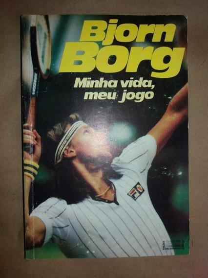 Bjorn Borg Minha Vida Meu Jogo Biografia Lançada Em 1980