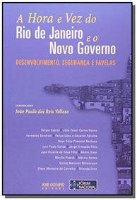 Hora E Vez Do Rio De Janeiro E O Novo Governo, A