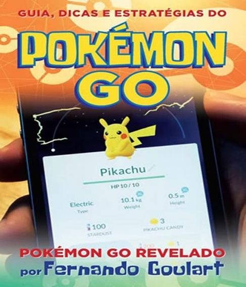 Guia, Dicas E Estrategias Do Pokemon Go