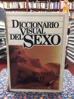 Diccionario Visual Del Sexo Pareja Sexualidad