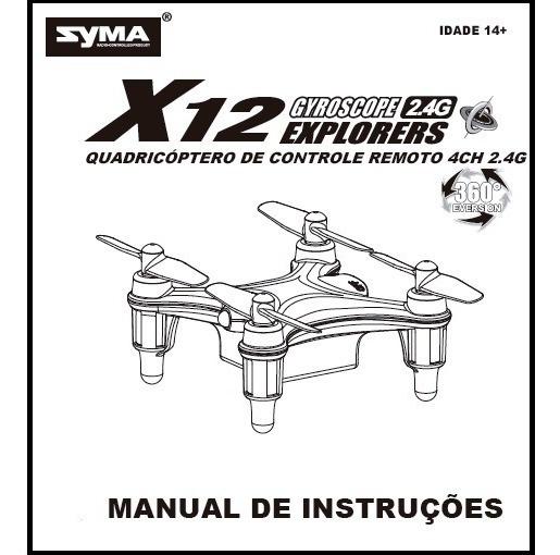 Manual Traduzido (versão Pdf) Syma X12s