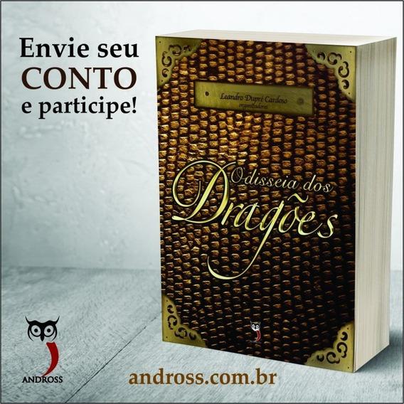Odisseia Dos Dragões / Leandro Dupré Cardoso (organizador)