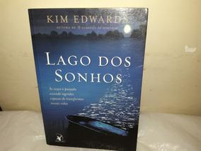Livro Lago Dos Sonhos Kim Edwards