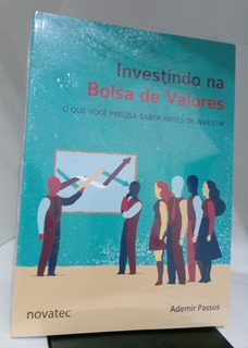 Livro Investindo Na Bolsa De Valores Ademir Passos E.novatec