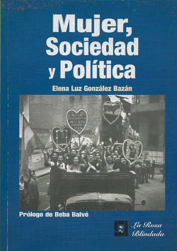 Mujer Sociedad Y Política Elena González Bazán (nl)