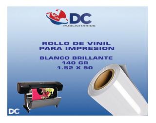 Rollo De Vinil Bco Brillante Para Impresion 140gr 1.52x50 M