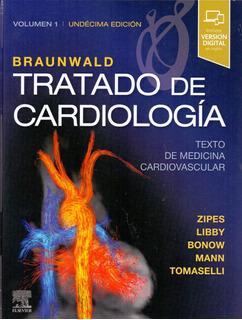 Braunwald Tratado De Cardiología 11va Ed. Zipes 2 Volumnes