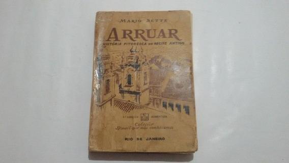 Antigo Livro Arruar Historia Pitoresca Do Recife Antigo