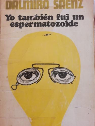 Libro Yo También Fui Un Espermatozoide Mercado Libre