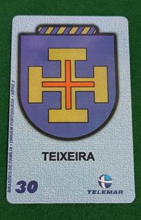 Cartao Telefonico Brasão Da Familia Teixeira -serie 2- 10/10