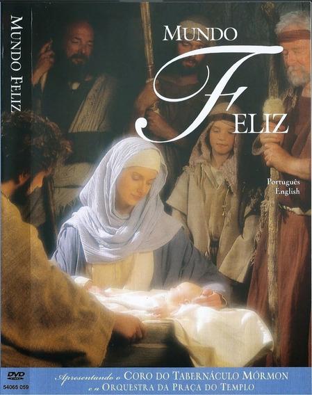 Dvd Lacrado Mundo Feliz Coro Do Tabernaculo Mormon