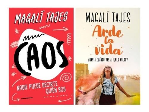 Caos Y Arde La Vida - Magali Tajes - Libros Nuevos