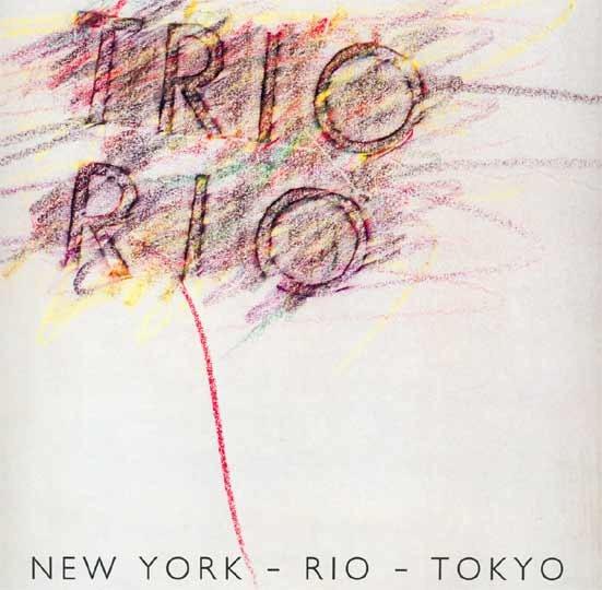 12 Inch Trio Rio - New York - Rio - Tokyo