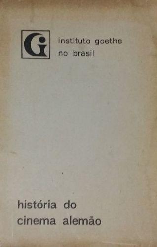 Livro História Do Cinema Alemão Instituto Goethe No Brasil