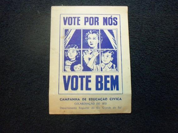 Campanha Sesi Educação Cívica Vote Por Nós Vote Bem