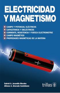 Electricidad Y Magnetismo Campo Potencial Trillas