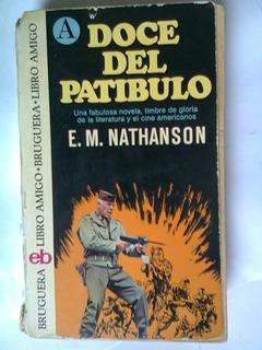 Doce Del Patíbulo / E.m. Nathanson Brugera