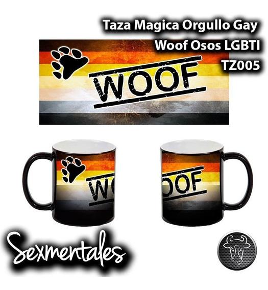 Taza Magica Orgullo Gay Sexmentales Tz004 Osos Bear Woof