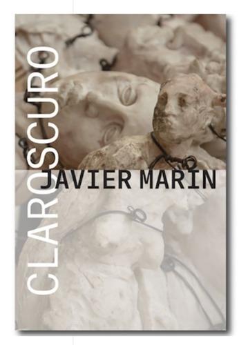 Imagen 1 de 1 de Javier Marín Claroscuro