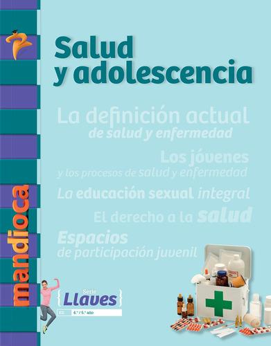Imagen 1 de 1 de Salud Y Adolescencia Llaves - Estación Mandioca -