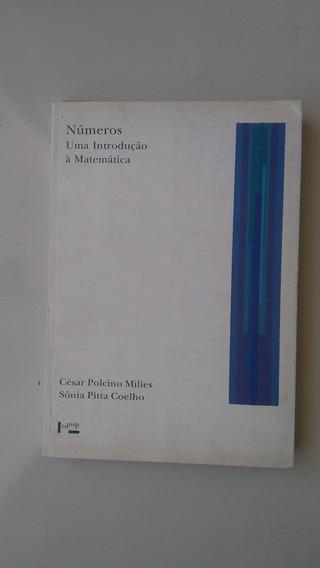 Livro - Números Uma Introdução À Matemática - Edusp