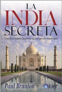 La India Secreta - Paul Brunton