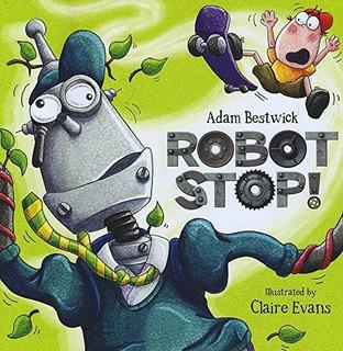 Robot Stop : Adam Bestwick