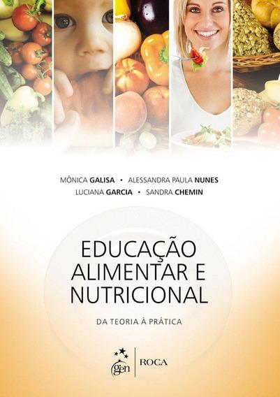 Educação Alimentar E Nutricional - Da Teoria À Prática