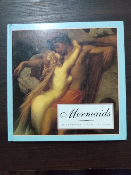 Mermaids - An Anthology Of Verse And Prose