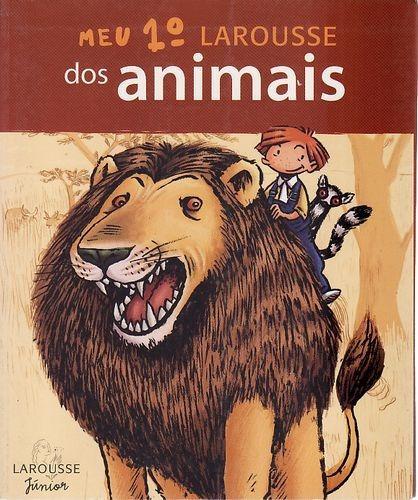 Meu 1º Larousse Dos Animais Sem Autor