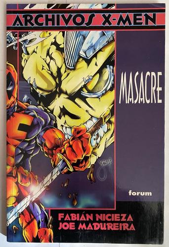 Imagen 1 de 2 de Archivos X-men, Masacre, Forum Marvel Comics, C8