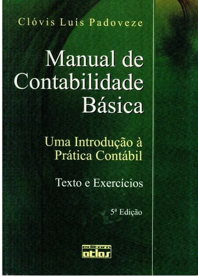 Livro Manual De Contabilidade Básica - Clóvis Luis Padoveze