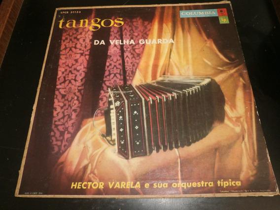 Lp Hector Varela - Tangos Da Velha Guarda, Disco Vinil