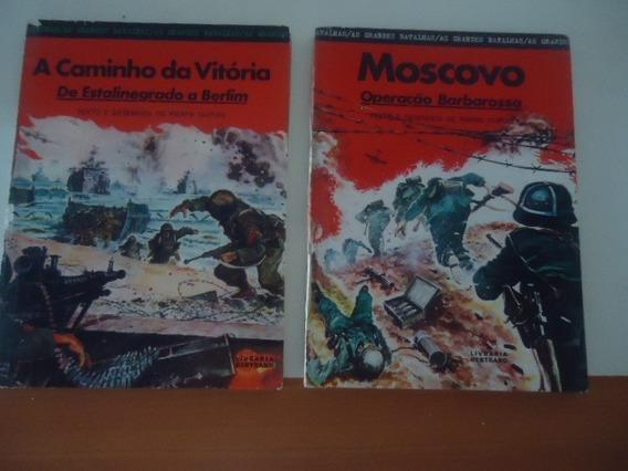 Livro Moscovo E A Caminho Da Vitória - Antigos E Raros
