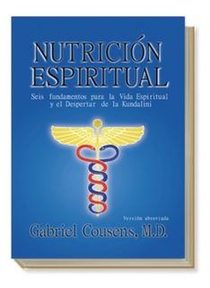 Libro Nutrición Espíritual Antroposófica Cousens Papel Local