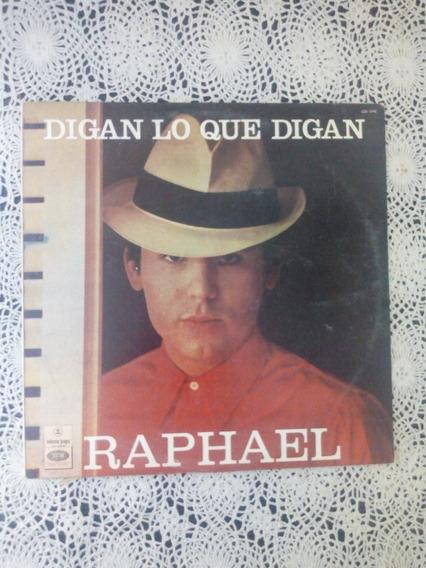 Raphael Digan Lo Que Digan (disco De Vinilo)