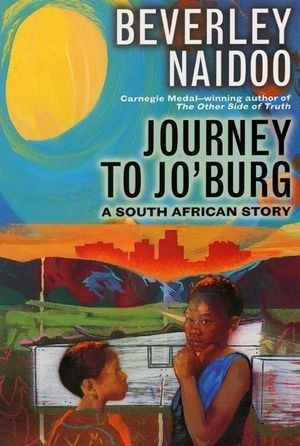Journey To Jo'burg. Beverley Naidoo
