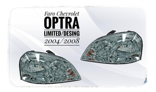 Faro Izquierdo Chevrolet Optra Limited Desing 2004 /2008