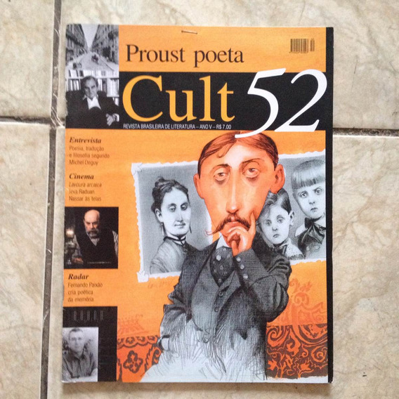Revista Cult 52 Proust Poeta Fernando Paixão Literatura