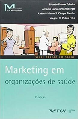 Marketing Em Organizacoes De Saude - 2ª Ed.