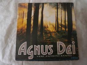 Lp Conjunto Agnus Dei 1994 Vem, Espirito Santo, Vinil Gospel