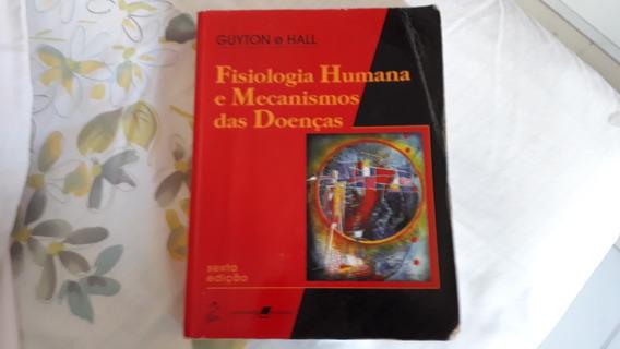 Fisiologia Humana E Mecanismos Das Doenças / Guyton E Hall #
